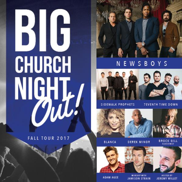 Big Church Night Out with Newsboys - Toledo, OH 2017