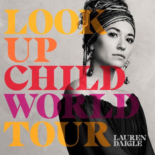 Lauren Daigle - Look Up Child Tour - Columbus, OH 2018