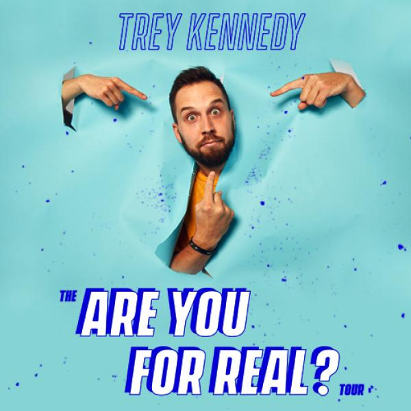 Trey Kennedy - The Are You For Real? Tour - Portland, OR 2021
