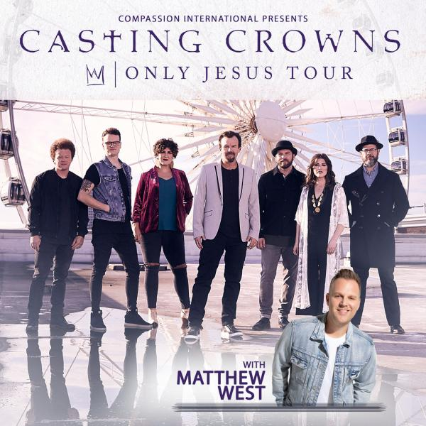 Casting Crowns - Only Jesus Tour with Matthew West - Fayetteville, NC 2021