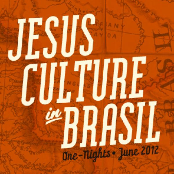 Jesus Culture One-Nights - Brasilia