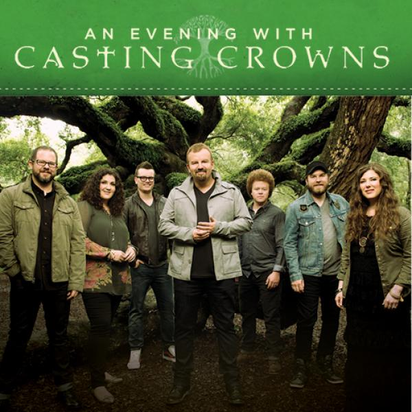 An Evening with Casting Crowns - DeKalb, IL 2015