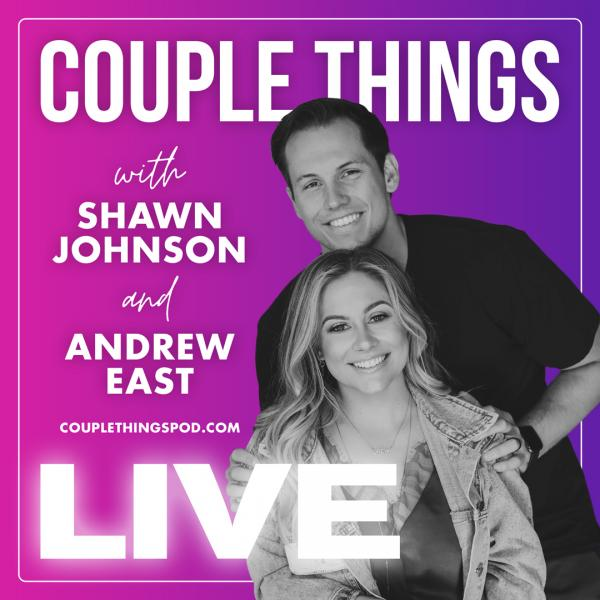 Couple Things Live with Shawn Johnson & Andrew East - Charlotte, NC 2022
