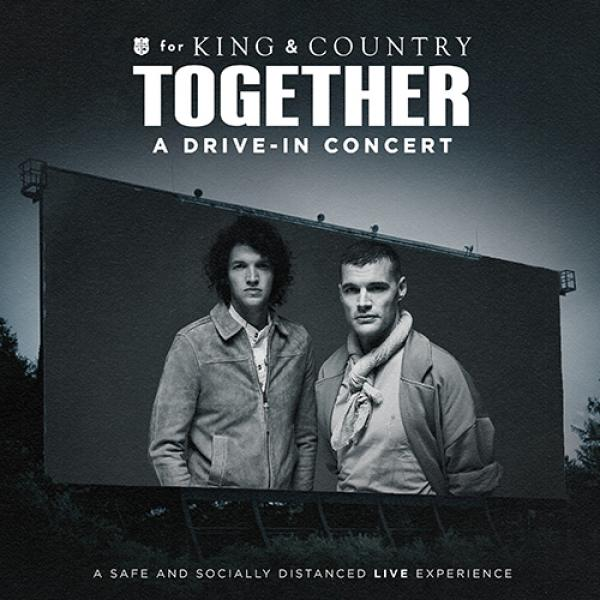 For King & Country Together: A Drive-In Tour - Jackson, NJ 2020