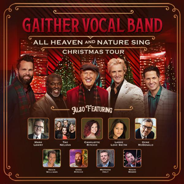 Gaither Vocal Band - All Heaven And Nature Sing Christmas Tour - Charleston, WV 2021