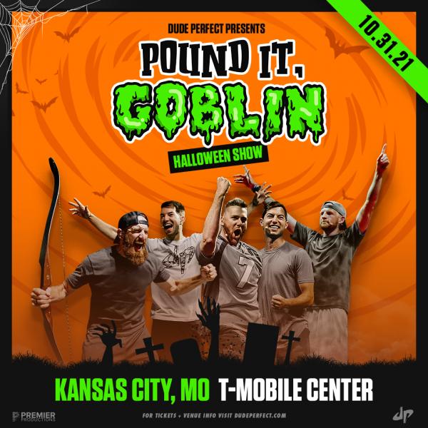 Dude Perfect - Pound It, Goblin Halloween Show - Kansas City, MO 2021