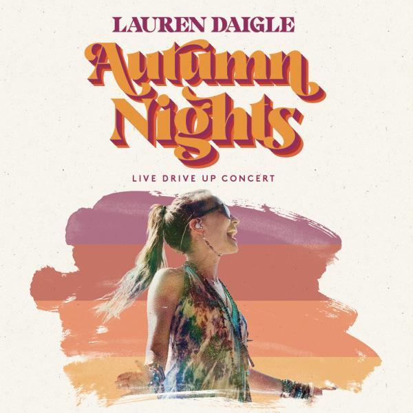 Lauren Daigle Autumn Nights - LIVE Drive Up Concert - Rogersville, MO 2020