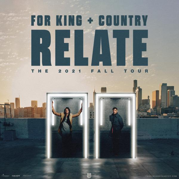 For King + Country - Relate The 2021 Fall Tour - Raleigh, NC 2021