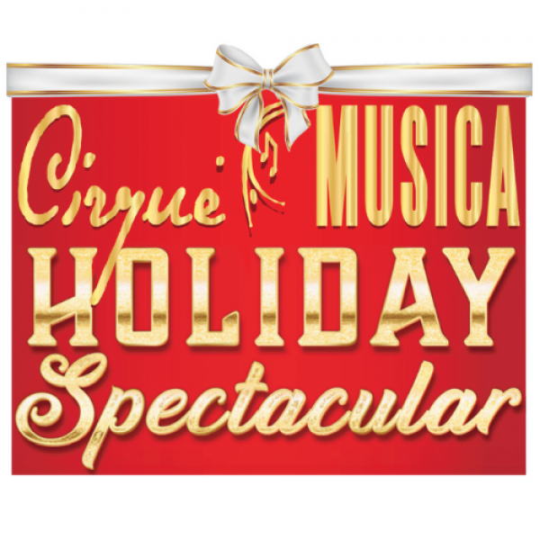 Cirque Musica Holiday Spectacular - Jacksonville, FL 2021