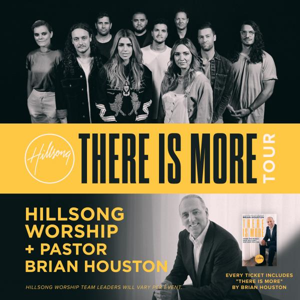 There Is More Tour featuring Hillsong Worship & Pastor Brian Houston