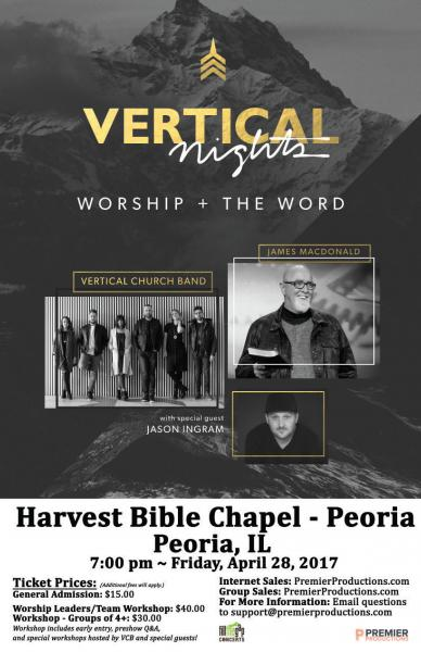 Vertical Nights - featuring Dr. James MacDonald and Vertical Church Band - Peoria, IL 2017